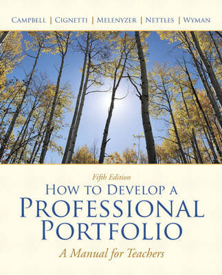 How to Develop a Professional Portfolio: A Manual for Teachers by Dorothy M. Campbell image