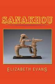Sanakhou by Elizabeth Evans