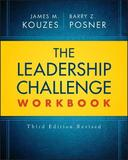 The Leadership Challenge Workbook Revised by James M Kouzes