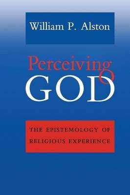 Perceiving God by William P Alston
