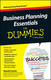 Business Planning Essentials For Dummies by Veechi Curtis