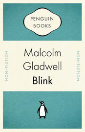 Blink : The Power of Thinking Without Thinking by Malcolm Gladwell image