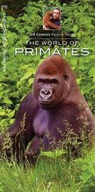 The World of Primates by Jeffrey Corwin
