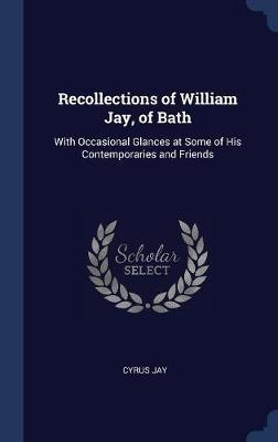 Recollections of William Jay, of Bath by Cyrus Jay image