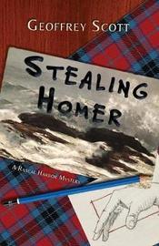 Stealing Homer by Geoffrey Scott