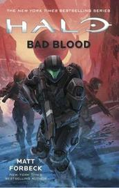 Halo: Bad Blood by Matt Forbeck