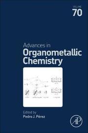 Advances in Organometallic Chemistry by Perez image