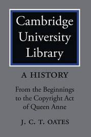 Cambridge University Library: A History 2 Volume Paperback Set Cambridge University Library 2 Part Set: Volume 2 by David McKitterick