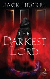The Darkest Lord by Jack Heckel