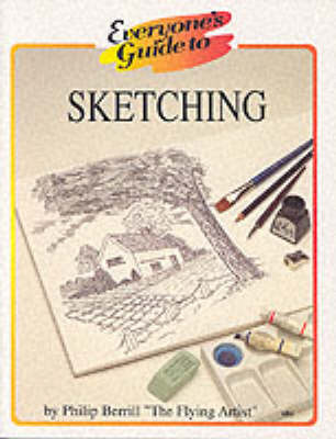 Everyone's Guide to Sketching by Philip Berrill image
