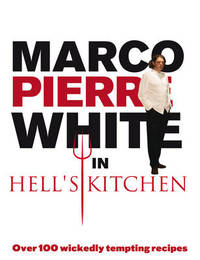 Marco Pierre White in Hell's Kitchen by Marco Pierre White image