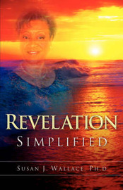 Revelation Simplified by Susan, J Wallace image