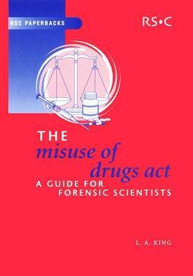 The Misuse of Drugs Act by Leslie A. King image