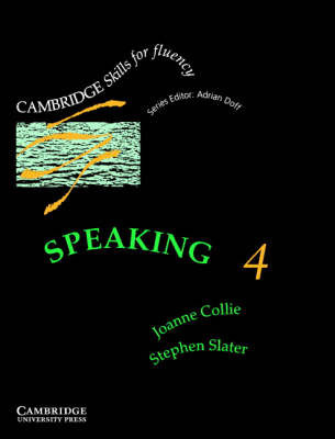 Speaking 4 Student's Book: Advanced: Level 4: Advanced by Joanne Collie