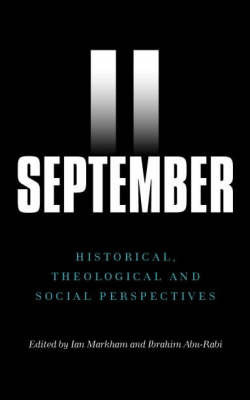 September 11: Historical, Theological and Social Perspectives