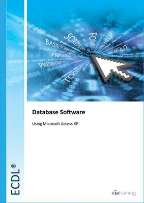 ECDL Syllabus 5.0 Module 5 Using Databases Using Access XP by CIA Training Ltd image