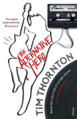 The Alternative Hero by Tim Thornton image