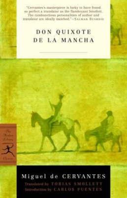 Don Quixote by Miguel de Cervantes