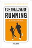 For the Love of Running by Paul Owen