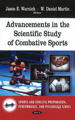 Advancements in the Scientific Study of Combative Sports