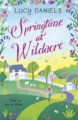 Springtime at Wildacre by Lucy Daniels