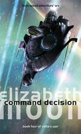Command Decision by Elizabeth Moon