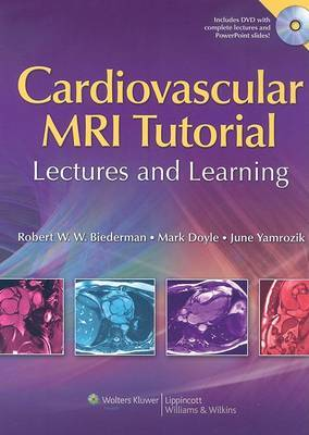 Cardiovascular MRI Tutorial by Robert W. Biederman image