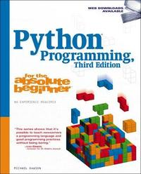 Python Programming for the Absolute Beginner, Third Edition by Michael Dawson image