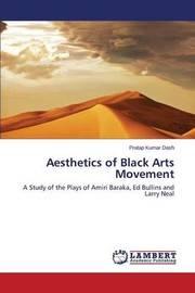 Aesthetics of Black Arts Movement by Dash Pratap Kumar