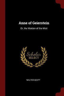 Anne of Geierstein by Walter Scott