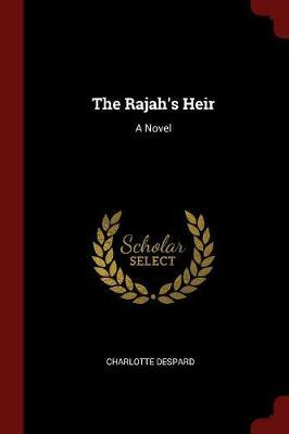The Rajah's Heir by Charlotte Despard image