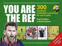 You Are The Ref by Paul Trevillion