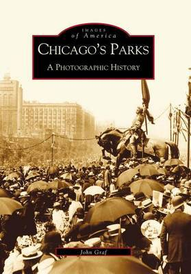 Chicago's Parks by John Graf image