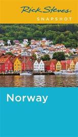 Rick Steves Snapshot Norway (Fourth Edition) by Rick Steves