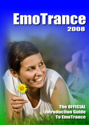 The Official Introduction Guide to EmoTrance: 2008 image