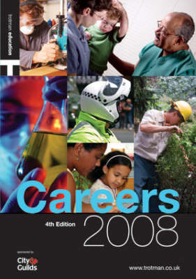 Careers: Your One-Stop Guide to Over 750 Careers: 2008