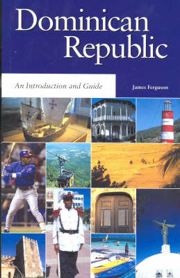 The Dominican Republic by James Ferguson
