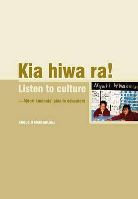 Kia Hiwa Ra! Listen to Culture by Angus MacFarlane