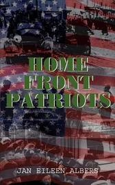 Home Front Patriots by Jan Eileen Albers image