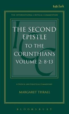 The Second Epistle to the Corinthians: v. 2 by Margaret E. Thrall