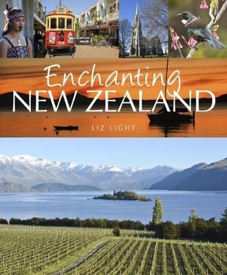 Enchanting New Zealand by Liz Light