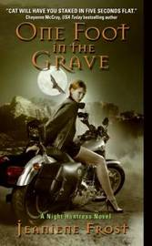One Foot in the Grave (Night Huntress #2) by Jeaniene Frost