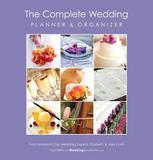 The Complete Wedding Planner & Organizer by Elizabeth Lluch