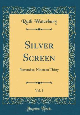 Silver Screen, Vol. 1 by Ruth Waterbury image