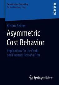 Asymmetric Cost Behavior by Kristina Reimer