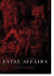 Fatal Affairs by Kate Clarke