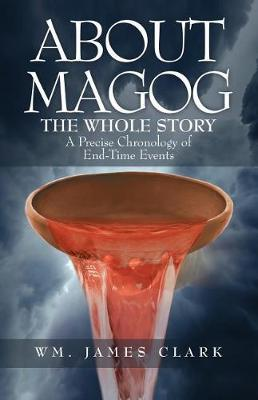 About Magog by Wm James Clark
