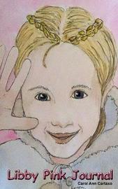 Libby Pink Journal by Carol Ann Cartaxo