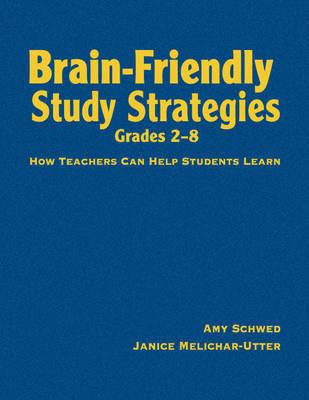 Brain-Friendly Study Strategies, Grades 2-8 by Amy J. Schwed image