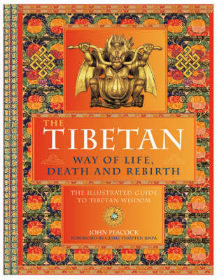 The Tibetan Way of Life,Death and Rebirth by John Peacock image